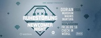Ruhestörung pres. Newcomer Night #2 with Dorian [AT]@Check in