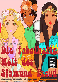 DIE FABELHAFTE WELT DES SIGMUND FREUD von Geirun Tino@Pygmalion Theater Wien