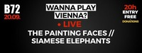 WPV // The Painting Faces & Siamese Elephants@B72