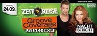 Zeitreise mit Groove Coverage@Nachtschicht