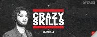 Crazy Skills by Lazy Skillz@Orange