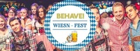 Behave! Wiesn Fest@U4