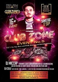 Club Zone - Event No. 5.@Eventhouse Freilassing