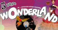 Wonderland Festival 2016@Wonderland festival