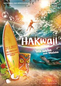 HAKwaii – Wir surfen zur Matura@Veranstaltungszentrum Krieglach
