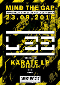 MIND TḤE GAP w/ L 33 presents Karate LP@Club Auslage