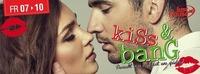 KISS & BANG@Lusthouse