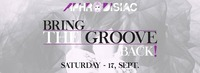 Aphrodisiac - Bring the Groove Back - Sat 17 Sept@Palffy Club