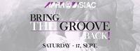 Aphrodisiac - Bring the Groove Back - Sat 17 Sept@Palffy Club
