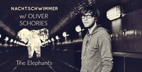 Nachtschwimmer w Oliver Schories & The Elephants@Pratersauna