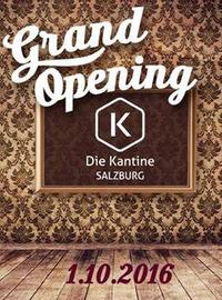 Die Kantine Salzburg - Das große Opening