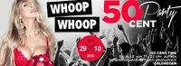 Whoop Whoop 50 Cent Party@Bollwerk