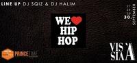 WE LOVE HIP HOP #salzburgsfinest@Vis A Vis