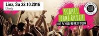 Schall OHNE RAUCH - Die Schülerparty Tour@Club Liberty