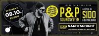 SIDO live / P&P Soundsytem@Nachtschicht