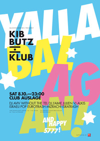 KIBBUTZ KLUB: Yalla, balagan!@Club Auslage