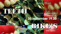 teeth & bike's@medicent  bike.affairs