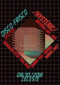 DISCO FRISCO SPEZIAL: HYSTERIC (MOTHBALL RECORD, AUS)@Celeste