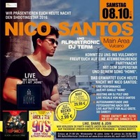 Nico Santos und Alphatronic DJ Team@Vulcano