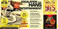 Escalation feat. Hans Entertainment@Vulcano