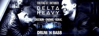 Drum `n Bass by DELTA HEAVY@Excalibur