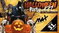 ▲▲ Halloween Party XXL ▲▲@MAX Disco
