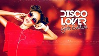 "Discolovers ""Girls Edition""@Musikpark-A1"