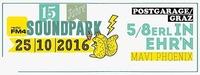 15 Jahre FM4 Soundpark mit 5/8erl in Ehr'n + Mavi Phoenix@Postgarage