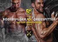 Bodybuilder vs. Crossfitter- Tag der Abrechnung@Crossbox