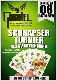 Xxx Schnapser Tunier des SV Rottenmann xxx@Gabriel Entertainment Center