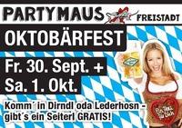 Oktobärfest@Partymaus Freistadt