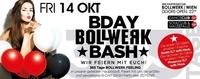 Bday Bollwerk Bash ( Wir Feiern Euch) –special Weekend@Bollwerk