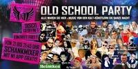 Old School Party - DISCO geöffnet - Pflichttermin!@Discoteca N1