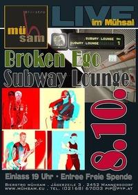 Broken Ego & Subway Lounge LIVE