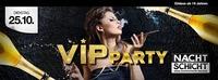 VIP Party@Nachtschicht
