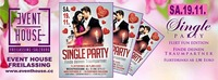 Single Party Flirt Fun Edition@Eventhouse Freilassing