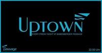 Uptown feat. Sugarstarr & Henry - 14.Oktober 2016 ab 22 Uhr@Babenberger Passage