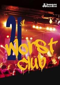 21st Worst Club@Postgarage