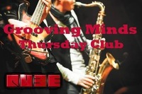 Grooving Minds - Thursday Club@Qube Music Lounge