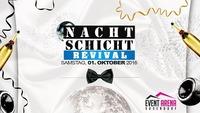 Nachtschicht Revival - Das Original@Event Arena