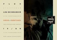 Vanity Vague live: Iv/An, Lou de Boudoir@Fluc / Fluc Wanne
