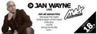MAX presents ▲▲ JAN WAYNE live ▲▲@MAX Disco