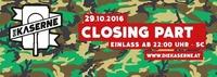 Closing - Die Kaserne 29.10.2016@Die Kaserne
