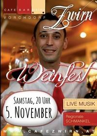 Weinfest mit Live Musik@Cafe Zwirn