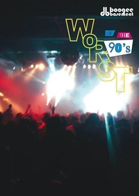 Worst of the 90s@Postgarage