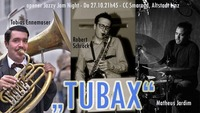 Tubax & Jam Session@Smaragd