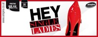 HEY Single Ladies@Empire St. Martin