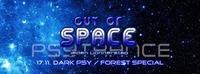 Out Of Space - DarkPsy/Forest Special // Do 17.11. Weberknecht@Weberknecht