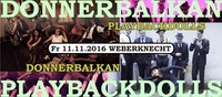 Donnerbalkan (D) + Playbackdolls@Weberknecht