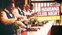 Havanna Club Night@Sugarfree